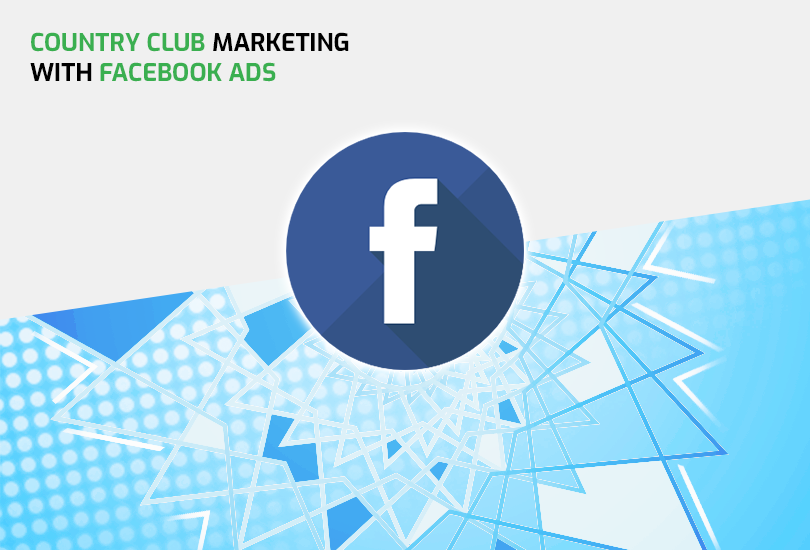 Country Club Marketing with Facebook Ads by Long Drive Agency