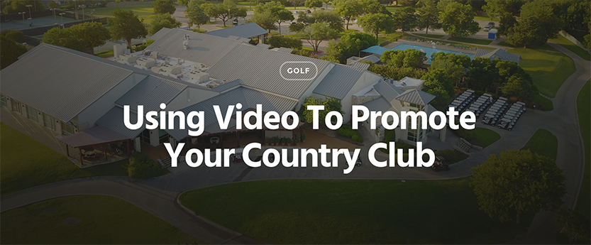 Video for Country Club Marketing