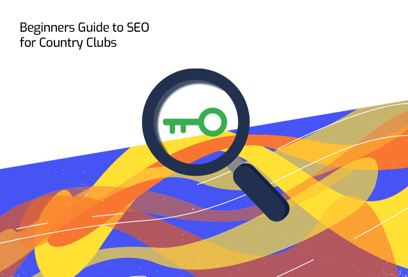 Guide to SEO for Country Clubs