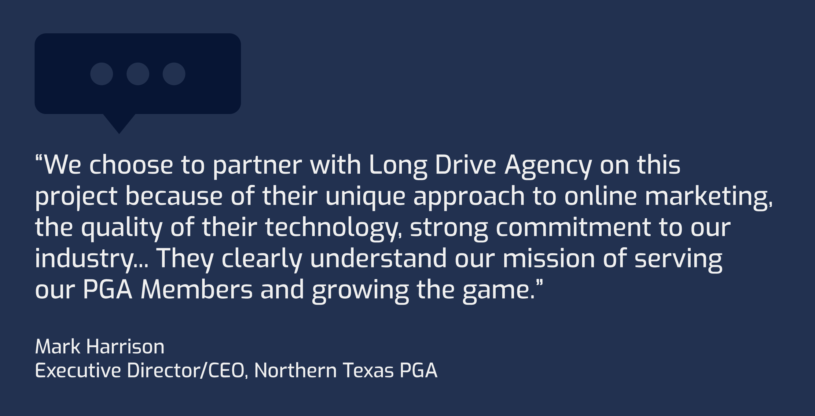 Long Drive Agency, NTPGA Partnership Quote Mark Harrison