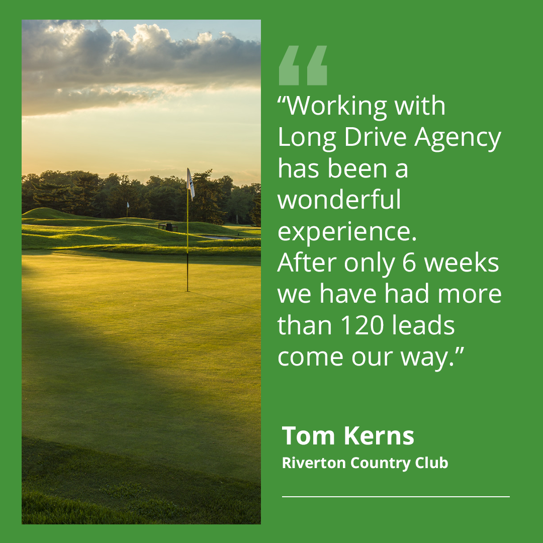 Riverton Country Club Membership Leads - Long Drive Agency - LDA